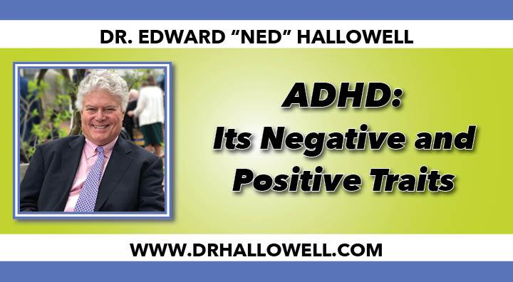 ADHD Negative and Positives