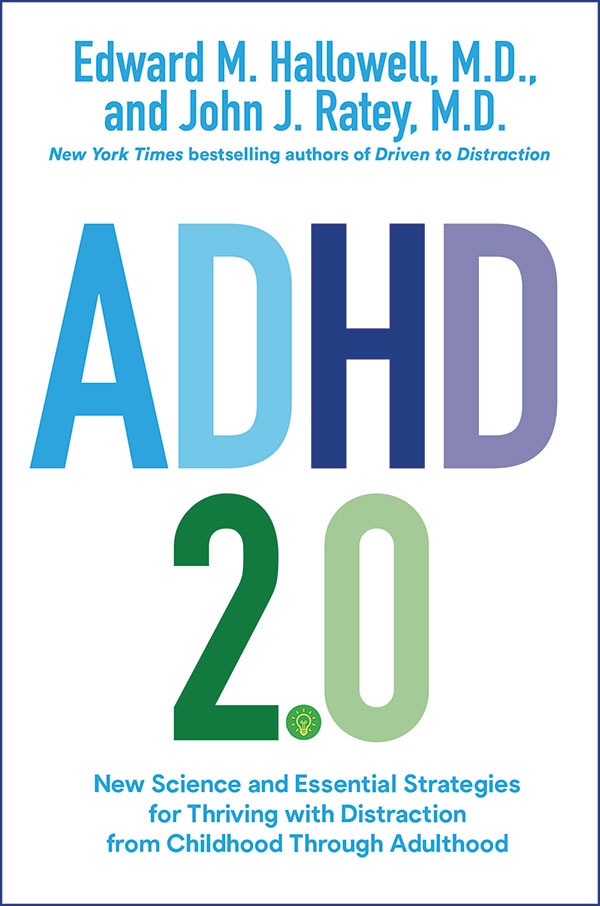 Dr Edward Hallowell ADHD 2.0